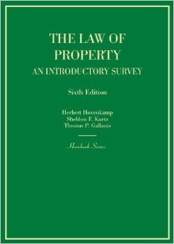 The Law of Property: an introductory survey by Herbert Hovenkamp, et al.