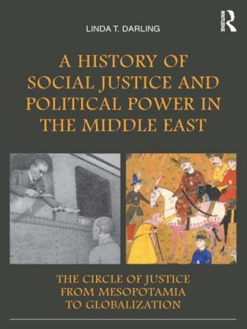 A History of Social Justice and Political Power in The Middle East book cover