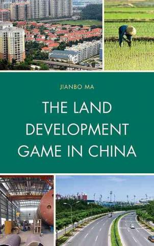 Land Development Game in China book cover