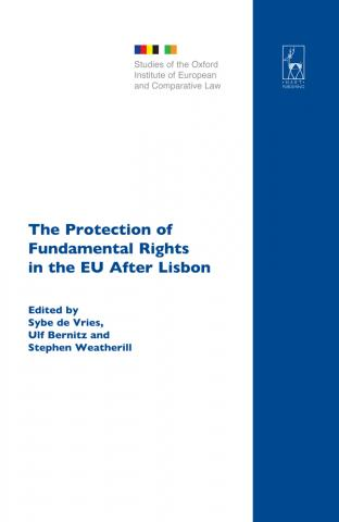 The Protection of Fundamental Rights in the EU after Lisbon book cover