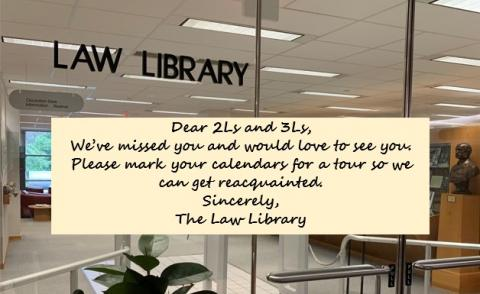 Law Library entrance and tour invitation